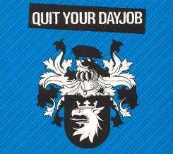 Quit Your DayJob - Quit Your DayJob album download