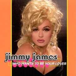 Jimmy James - Who Wants to Be Your Lover album download