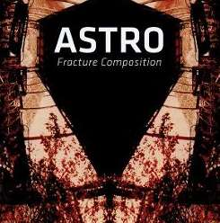 Astro / Hiroshi Hasegawa - Fracture Composition album download