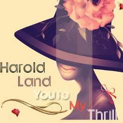 Harold Land - You're My Thrill album download