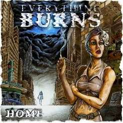 Everything Burns - Home album download