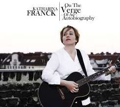 Katharina Franck - On the Verge of an Autobiography album download