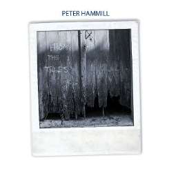 Peter Hammill - From the Trees album download