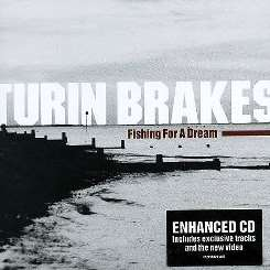Turin Brakes - Fishing for a Dream album download