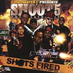 Shoot 5 Entertainment - Shots Fired, Vol. 1: It Aint Ova album download