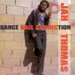 Jah Thomas - Midnight Rock Collection: Dance Hall Connection album download