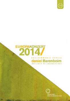 Daniel Barenboim - Europa Konzert 2014 [Video] album download