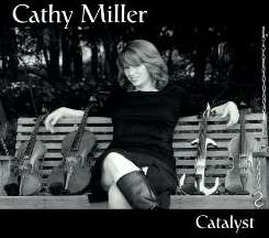 Cathy Miller - Catalyst album download