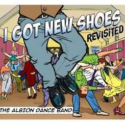 The Albion Dance Band - I Got New Shoes album download