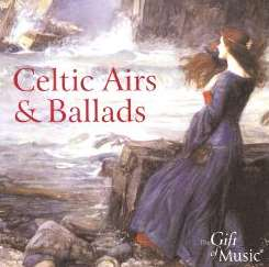 Various Artists - Celtic Airs and Ballads [Gift of Music] album download