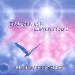 Buddy Comfort - Brother Sun, Sister Moon album download
