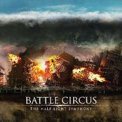 Battle Circus - The Half-Light Symphony [8 Track] album download