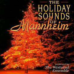 Westwind Ensemble - The Holiday Sounds of Mannheim album download