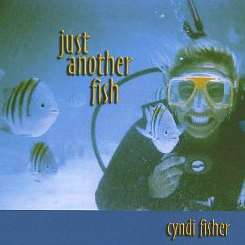 Cyndi Fisher - Just Another Fish album download