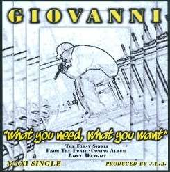 Giovanni - What You Need, What You Want album download