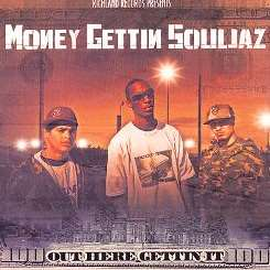 Money Gettin' Souljaz - Out Here Gettin' It album download
