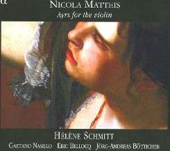 Helene Schmitt - Nicola Matteis: Ayrs for the Violin album download