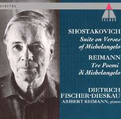 Dietrich Fischer-Dieskau - Shostakovich: Suite on Verses of Michelangelo; Reimann: Tre Poemi di Michelangelo album download
