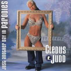 Cledus T. Judd - Just Another Day in Parodies album download