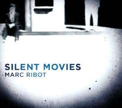Marc Ribot - Silent Movies album download