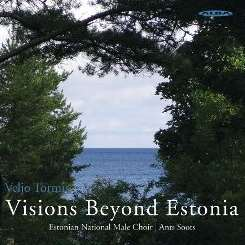 Estonian National Male Choir / Ants Soots - Veljo Tormis: Visions Beyond Estonia