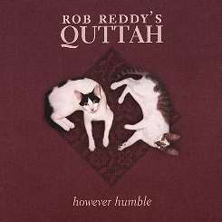 Rob Reddy - However Humble album download
