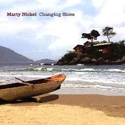 Marty Nickel - Changing Skies album download