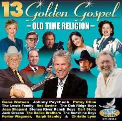 Various Artists - 13 Golden Gospel: Old Time Religion album download