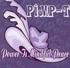 Pimp-T - Power Is Mindful Peace album download
