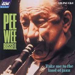 Pee Wee Russell - Take Me to the Land of Jazz album download
