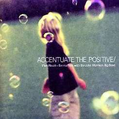 Mark Rivett - Accentuate the Positive album download