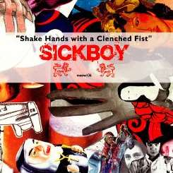 Sickboy - Shake Hands With a Clenched Fist album download