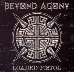 Beyond Agony - Loaded Pistol album download