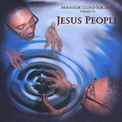 Minister Lloyd Lockett - Jesus People album download