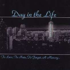 A Day in the Life - To Love, To Hate, To Forget, A Memory... album download