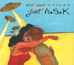 Alien Space Kitchen - Just A.S.K. album download