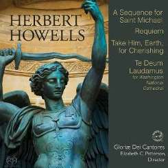Elizabeth C. Patterson / Gloriae Dei Cantores - Herbert Howells: A Sequence for St. Michael; Requiem; Take Him, Earth for Cherishing album download