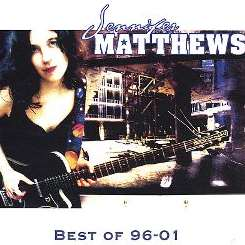 Jennifer Matthews - Best of 96-01 album download