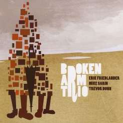 Erik Friedlander - Broken Arm Trio album download