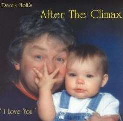 Derek Holt - After the Climax I Love You album download