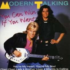 Modern Talking - You Can Win If You Want album download