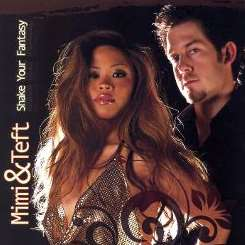 Mimi & Teft - Shake Your Fantasy album download