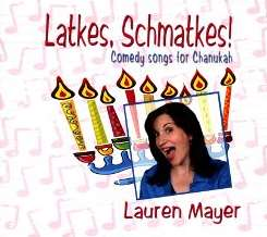 Lauren Mayer - Latkes, Schmatkes!: Comedy Song For Chanukah album download