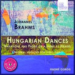 Andre Gorog - Brahms: Hungarian Dances; Variations & Fugue on a theme by Handel album download
