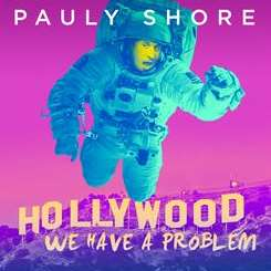 Pauly Shore - Hollywood, We've Got a Problem album download