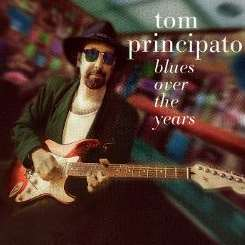 Tom Principato - Blues Over the Years album download