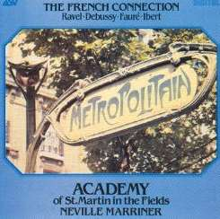 Academy of St. Martin-in-the-Fields / Neville Marriner - The French Connection album download