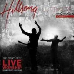 Hillsong - Ultimate Collection, Vol. 2: The Very Best Live Worship Songs from Hillsong album download