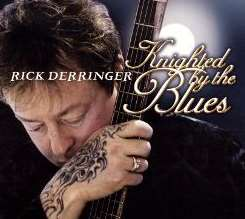 Rick Derringer - Knighted by the Blues album download