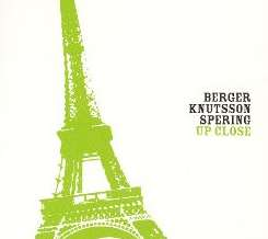 Berger Knutsson Spering / Bengt Berger - Up Close album download
